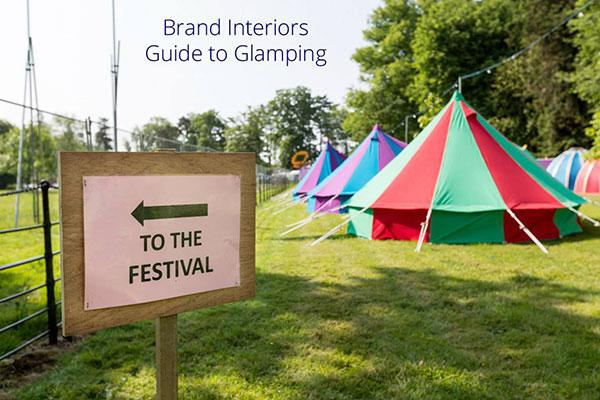 Brand Interiors' guide to Glamping